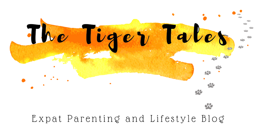 The Tiger Tales | Expat | Lifestyle | Parenting